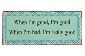 When I´m good... - Hus-modern.se
